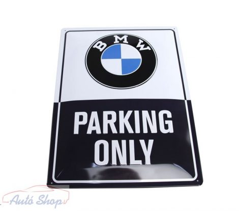 BMW PARKING ONLY TÁBLA 80282463140